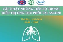 Cập nhật những tiến bộ trong điều trị Ung thư phổi tại ASCO 2020